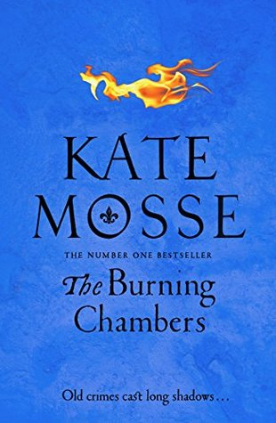 The Burning Chambers – Kate Mosse
