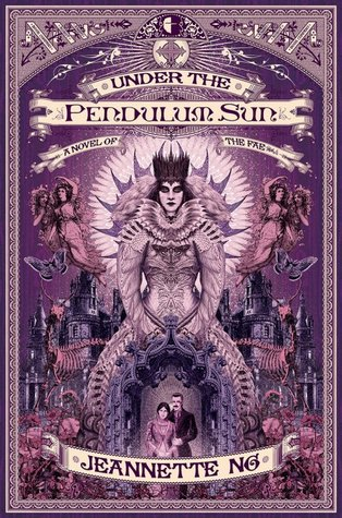 Under the Pendulum Sun – Jeannette Ng