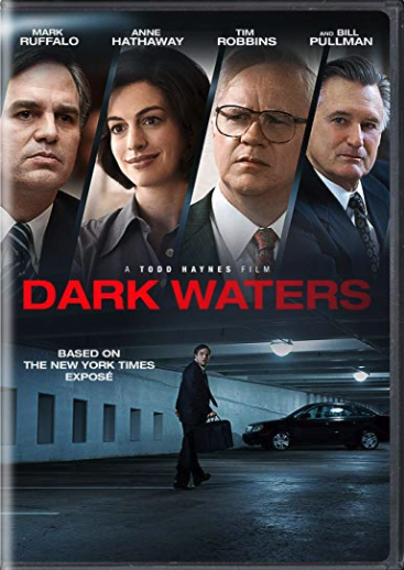 Dark Waters (aka throw your Teflon pots away and all companies are evil)